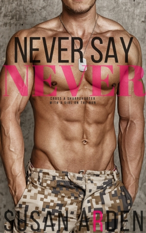 NEVER SAY NEVER SUSAN ARDEN MAY 16 UPLOAD AMAZON